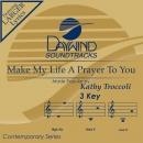 Make My Life a Prayer image