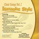 Karaoke Style: Choir Songs, Vol. 2