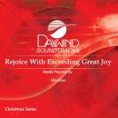 Rejoice With Exceeding Great Joy